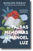As Falsas Memórias de Manoel Luz