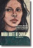 Obras de Maria Judite de Carvalho - vol. I - Tanta Gente, Mariana - As Palavras Poupadas