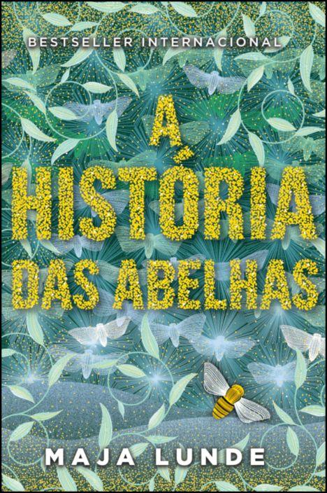 A História das Abelhas