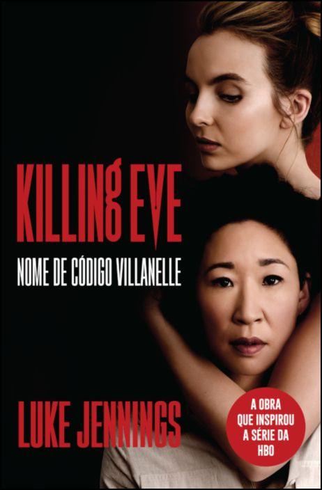 Killing Eve - Nome de Código Villanelle
