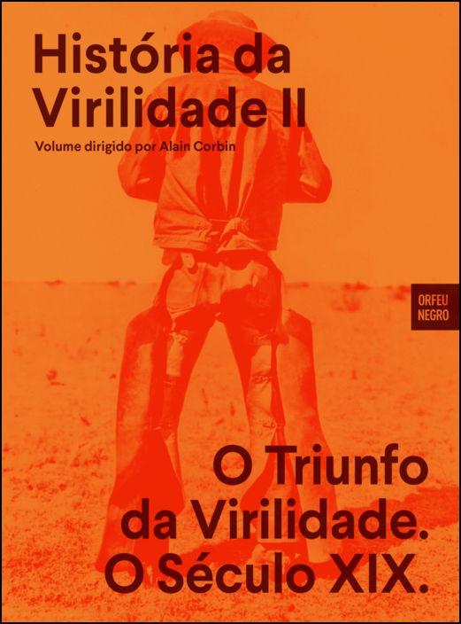 História da Virilidade II