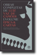 Obras Completas de Luíz Vaz de Camões: Épica & Cartas -  I Volume