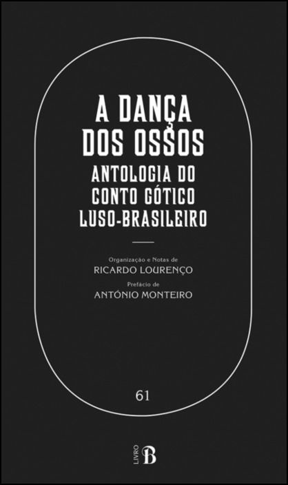 A Dança dos Ossos – Antologia do Conto Gótico Luso-brasileiro