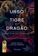 O Urso, o Tigre e o Dragão