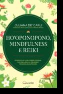 Ho'oponopono - Mindfulness e Reiki