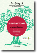 Shinrin-Yoku - A Arte Japonesa da Terapia da Floresta