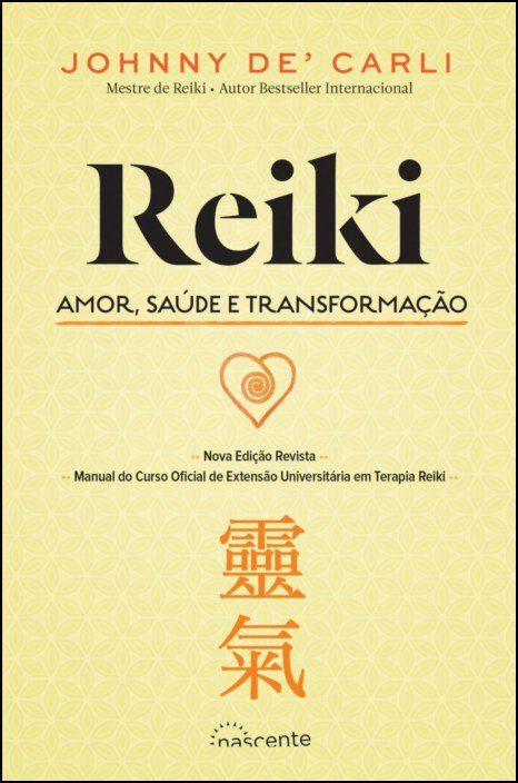Reiki - Amor, Saúde e Transformação