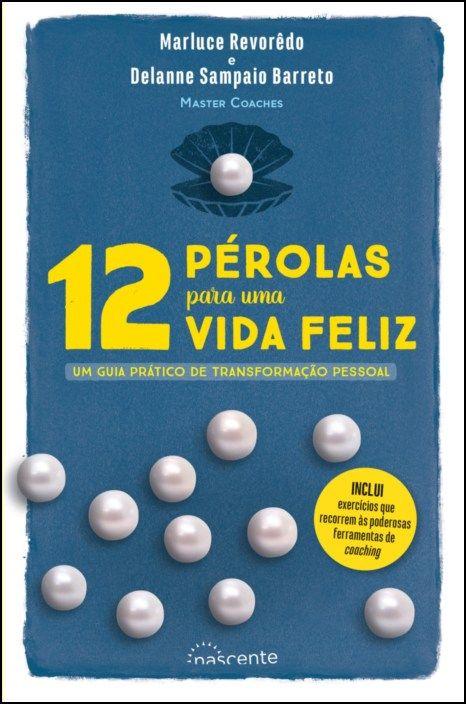 12 Pérolas para Uma Vida Feliz