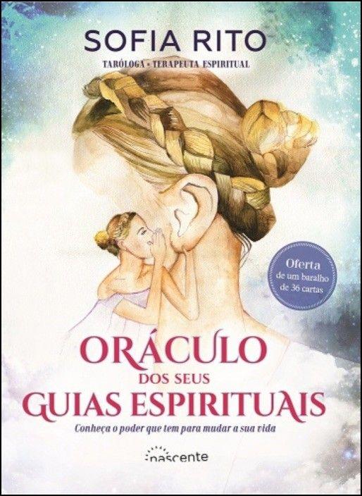 Oráculo dos Seus Guias Espirituais