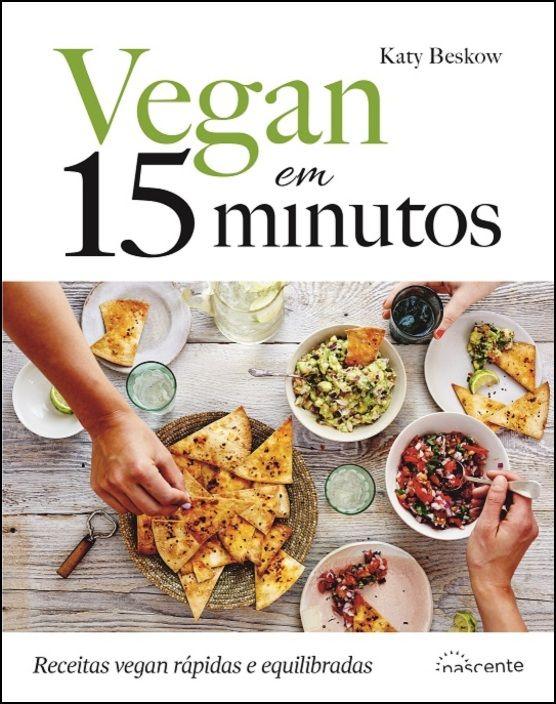 Vegan em 15 Minutos