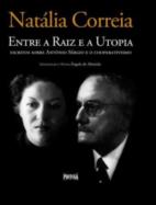 Entre a Raíz e a Utopia: escritos sobre António Sérgio e o cooperativismo