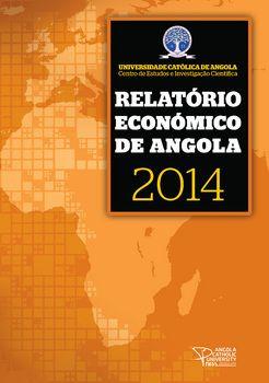 Relatório Económico de Angola 2014