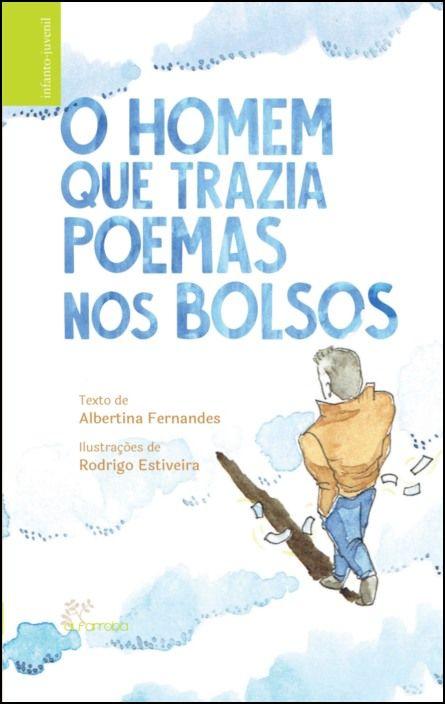 O Homem que Trazia Poemas nos Bolsos