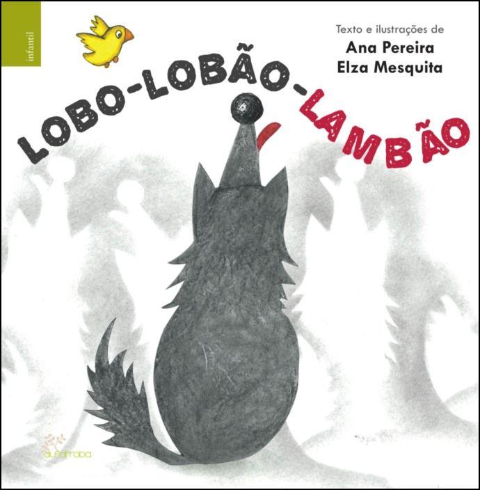 Lobo - Lobão - Lambão