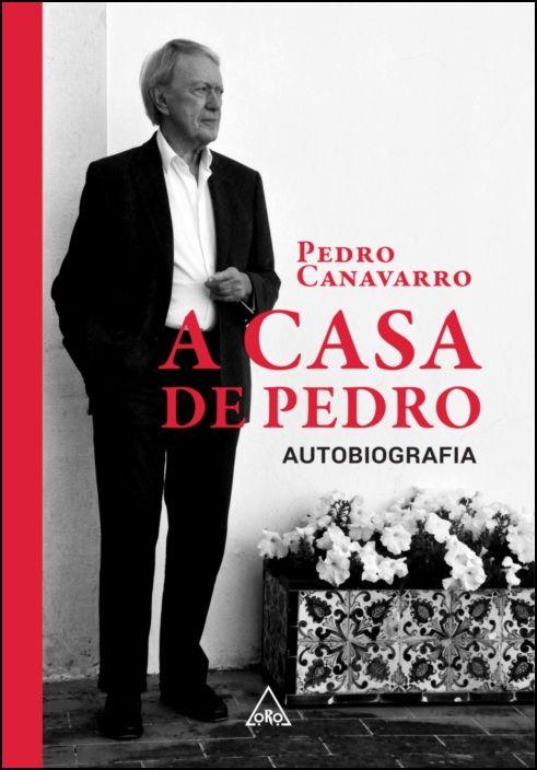 A Casa de Pedro - Autobiografia