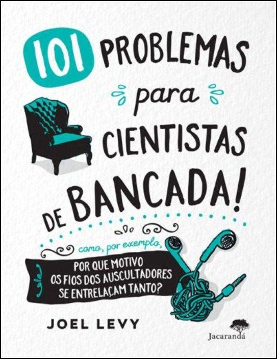101 Problemas para Cientistas de Bancada