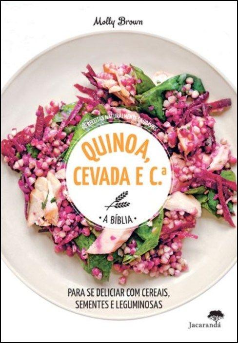 Quinoa, Cevada e C.ª