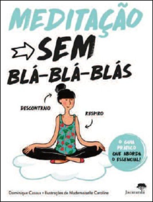 Meditação sem Blá-Blá-Blás