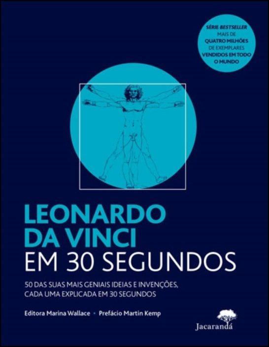 Leonardo da Vinci em 30 segundos