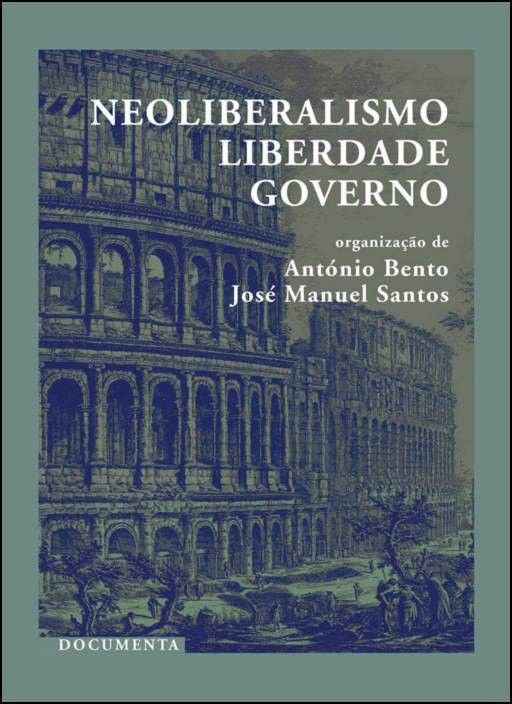 Neoliberalismo, Liberdade, Governo
