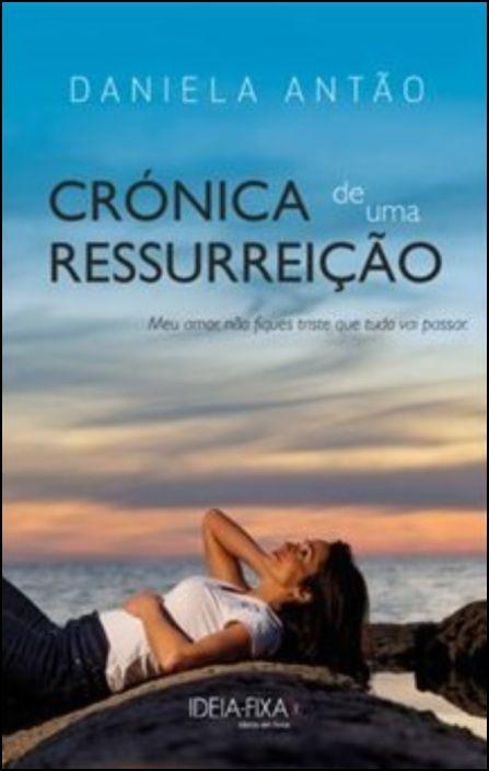 Crónica de Uma Ressurreição