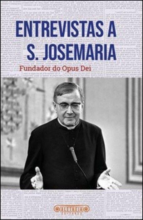 Entrevistas a S. Josemaria