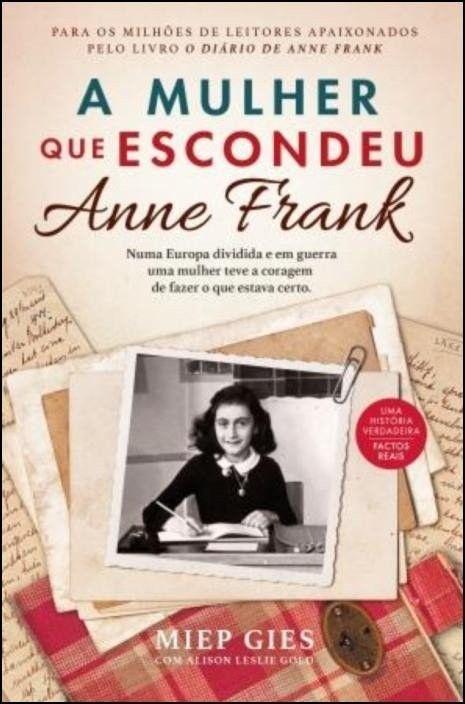 A Mulher Que Escondeu Anne Frank