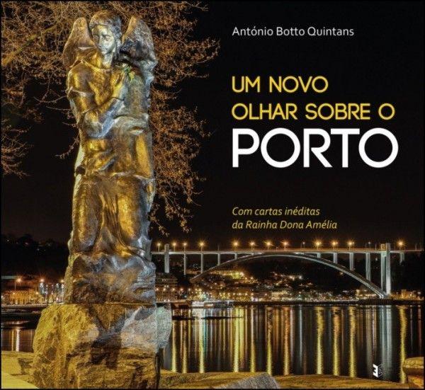 Um Novo Olhar Sobre o Porto