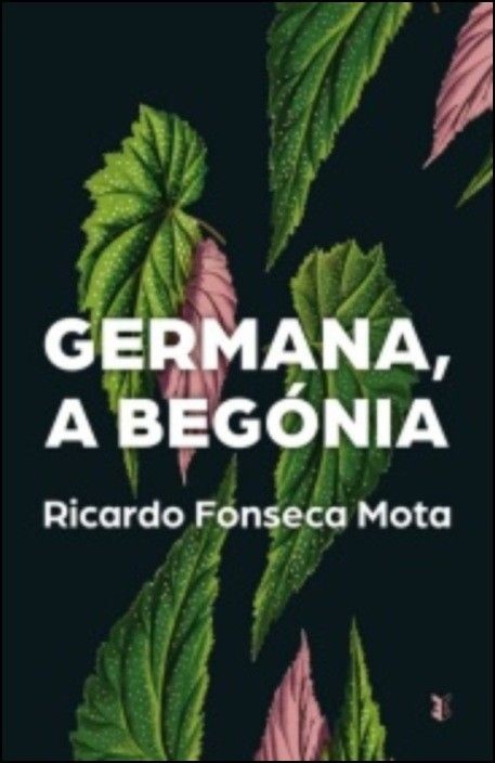Germana, A Begónia