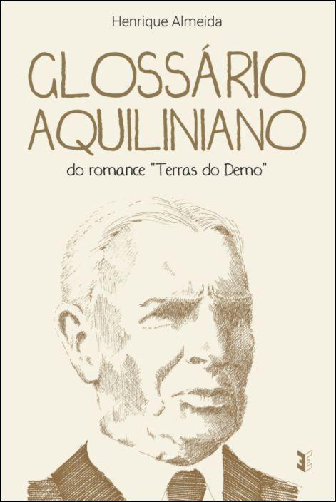 Glossário Aquiliniano do Romance Terras do Demo
