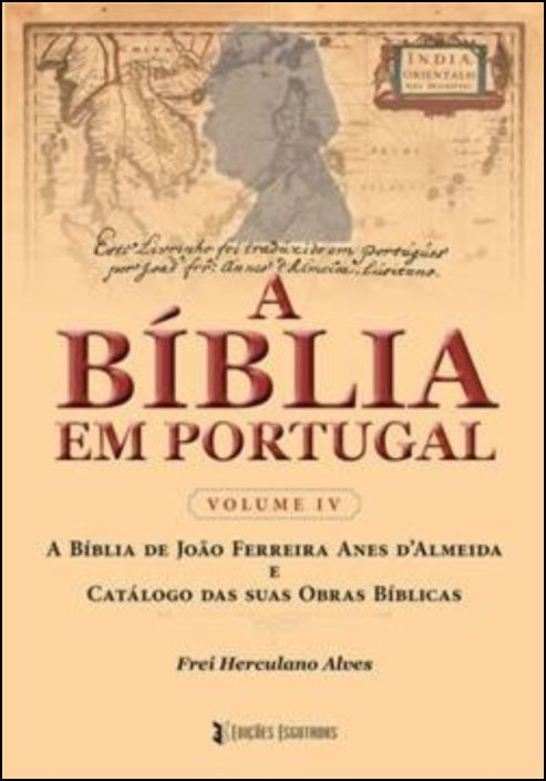 A Bíblia em Portugal - Volume IV