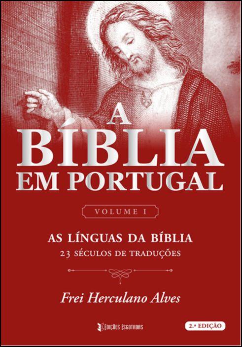 As línguas da Bíblia. 23 Séculos de Traduções