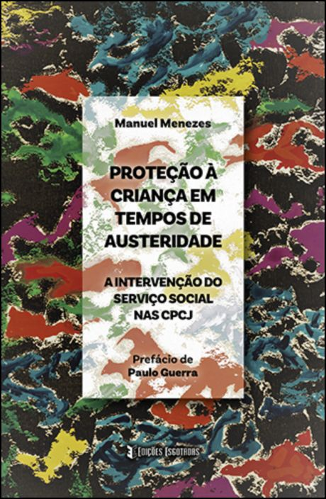 Proteção à Criança em Tempos de Austeridade