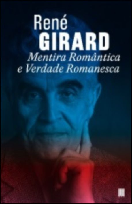 Mentira Romântica e Verdade Romanesca