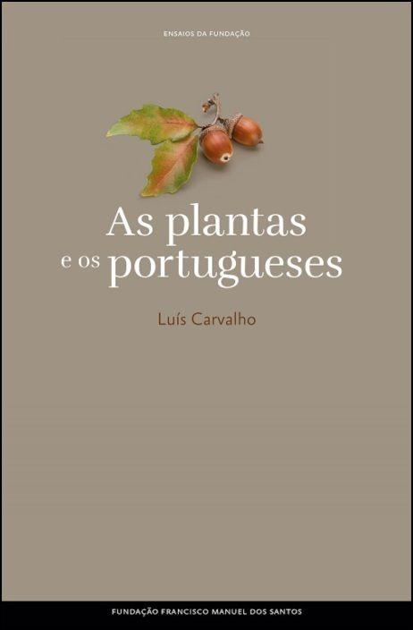 Ensaios da Fundação - As Plantas e os Portugueses