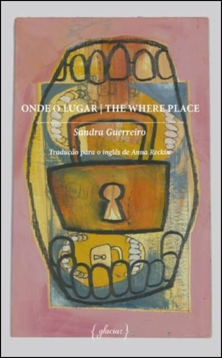 Onde o Lugar / The Where Place