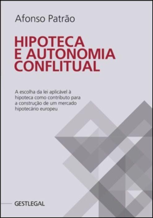 Hipoteca e Autonomia Conflitual