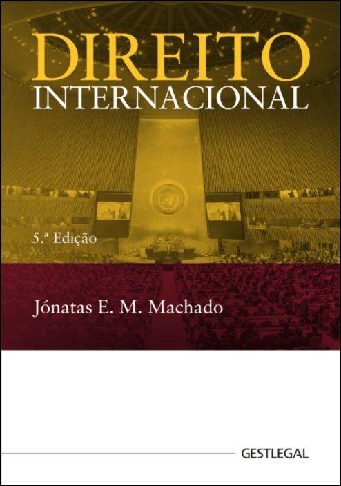 Direito Internacional - Do Paradigma Clássico ao Pós-11 de Setembro