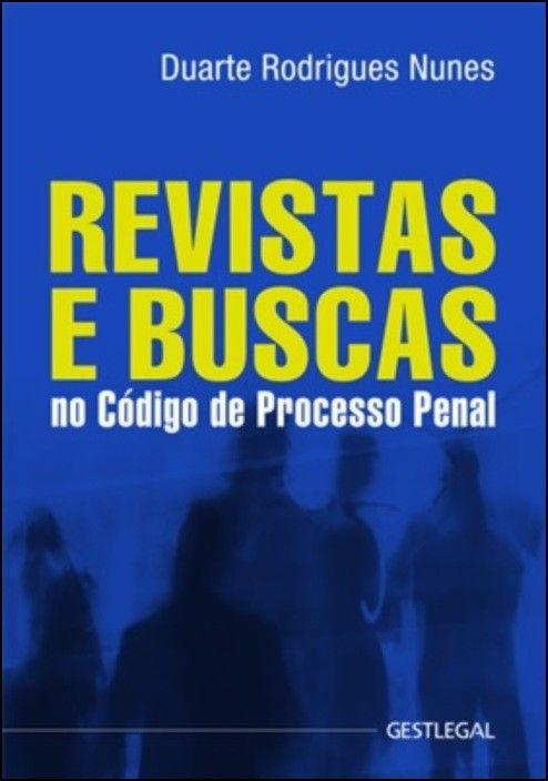 Revistas e Buscas no Código de Processo Penal