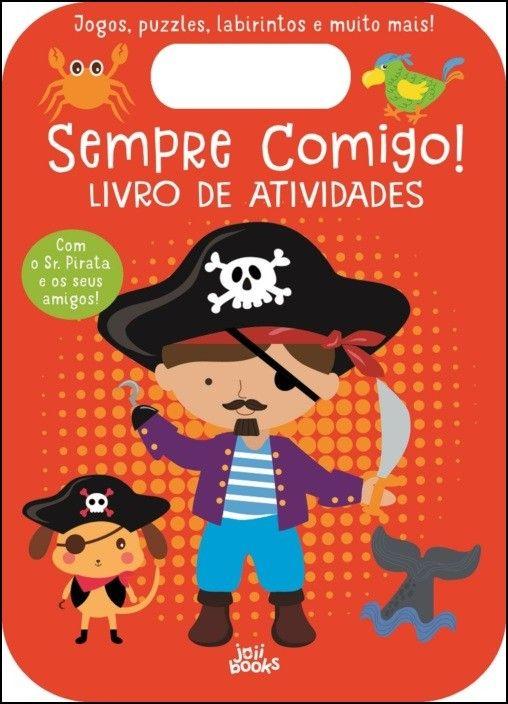 Sempre Comigo! Sr. Pirata - Livro de Atividades
