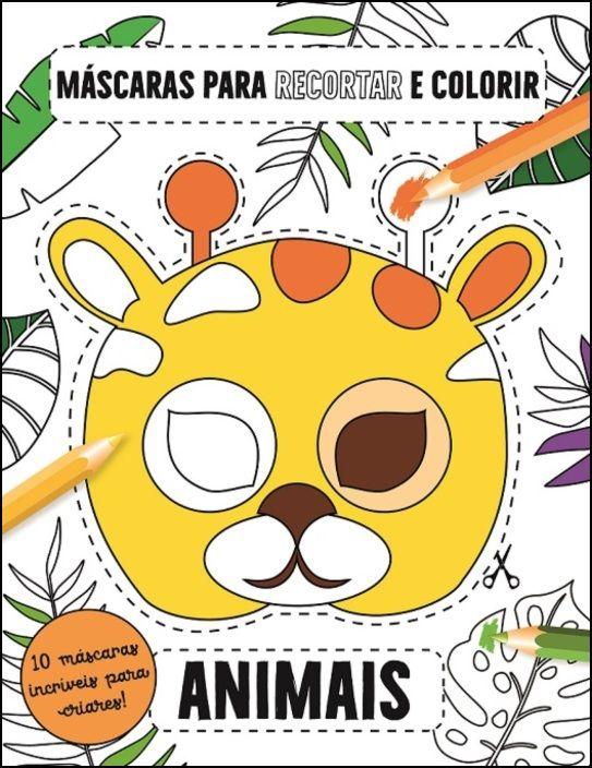 Máscaras para Recortar e Colorir - Animais