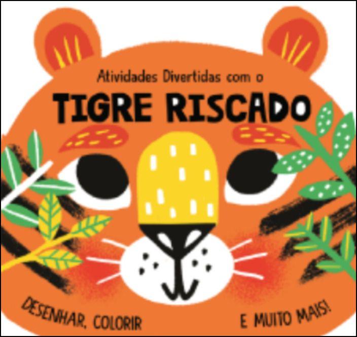 Atividades Divertidas com o Tigre Riscado