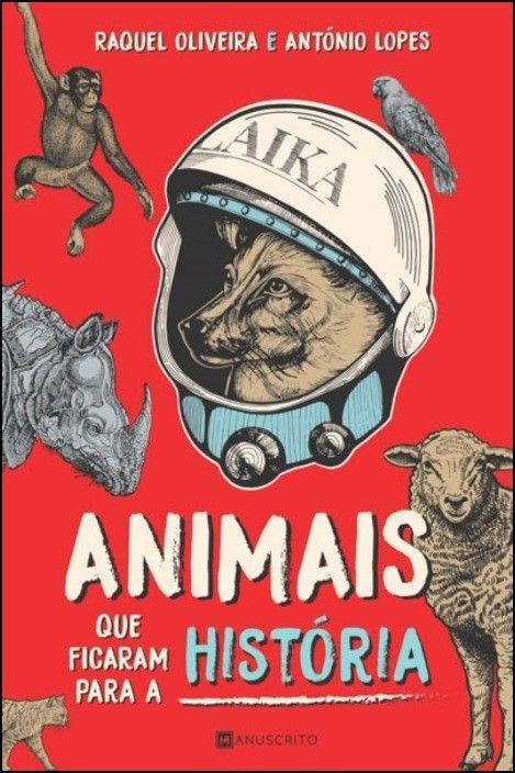 Animais Que Ficaram para a História
