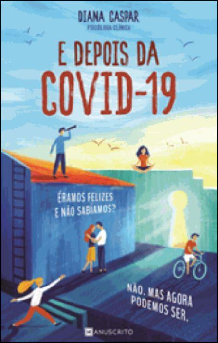 E Depois da Covid 19