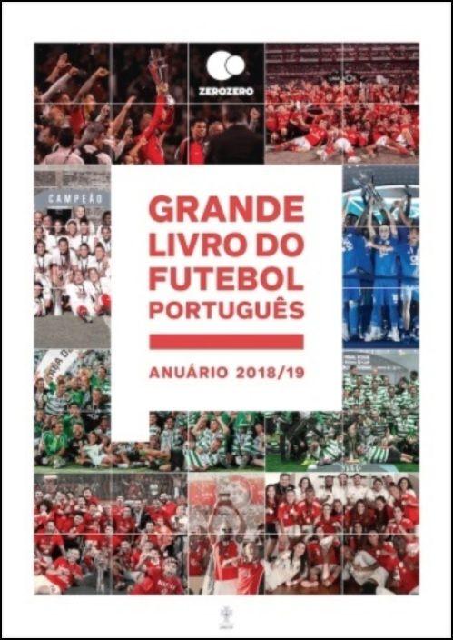 Grande Livro do Futebol Português - Anuário 2018/19