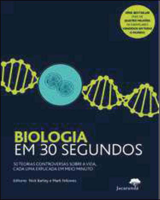 Biologia em 30 Segundos