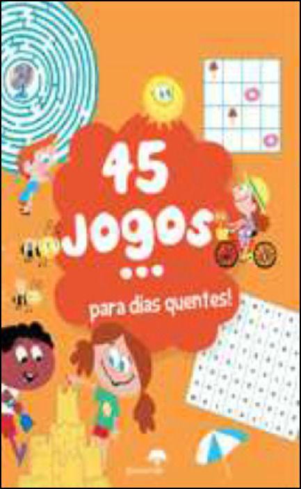 45 Jogos - Para Dias Quentes