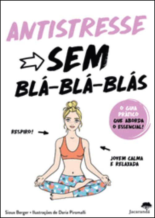 Antistresse Sem Blá-Blá-Blás