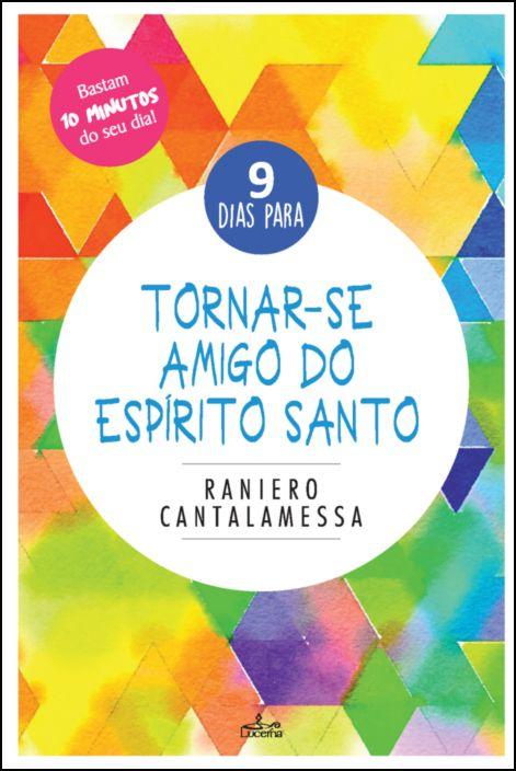 9 Dias para Tornar-se Amigo do Espírito Santo