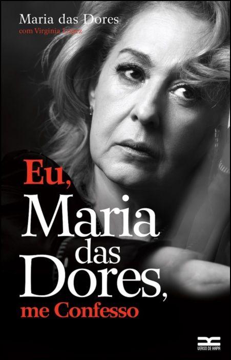 Eu, Maria das Dores, me Confesso